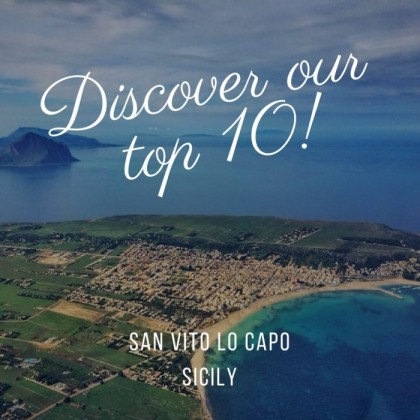 10 Things to see when you arrive to San Vito Lo Capo