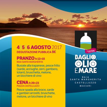 Dal 3 al 5 agosto - Baglio,Olio e Mare - sulla spiaggia di Baia Santa Margherita