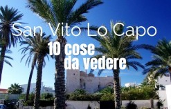 10 Things to see once you arrive to San Vito Lo Capo