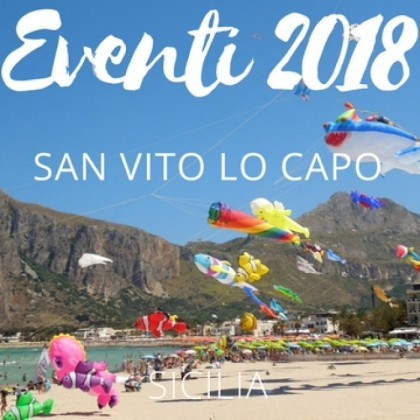 Summer 2018 in San Vito Lo Capo, here are the events not to be missed.