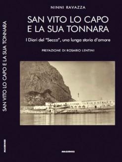 I Diari della Tonnara del Secco e la storia di San Vito Lo Capo