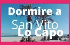 Scegli dove alloggiare a San Vito Lo Capo