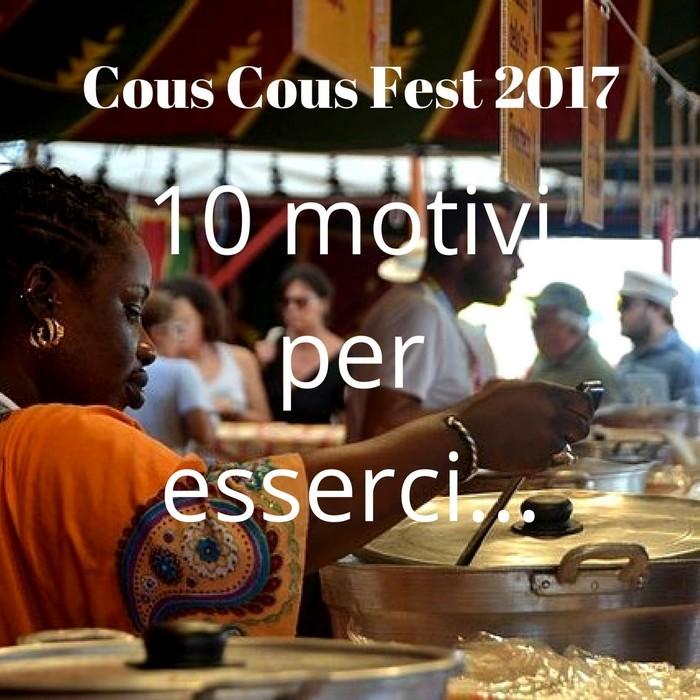 10 Motivi per vivere il Cous Cous Fest di San Vito Lo Capo